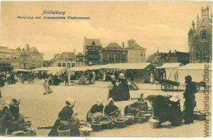 05588 VINTAGE POSTCARD: HOLAND NETHERLANDS  MIDDLEBURG MARKET