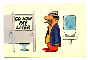 Humor - Go now - Pay later