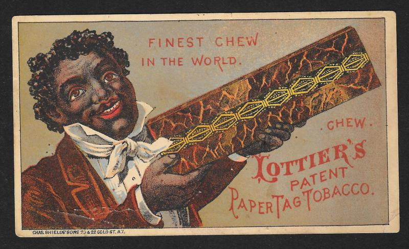 VICTORIAN TRADE CARD Lottiers Paper Tag Tobacco Black Man Holding Huge Chew