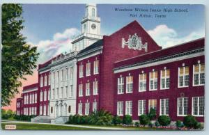 Postcard TX Port Arthur Woodrow Wilson Junior High School Vintage Q7