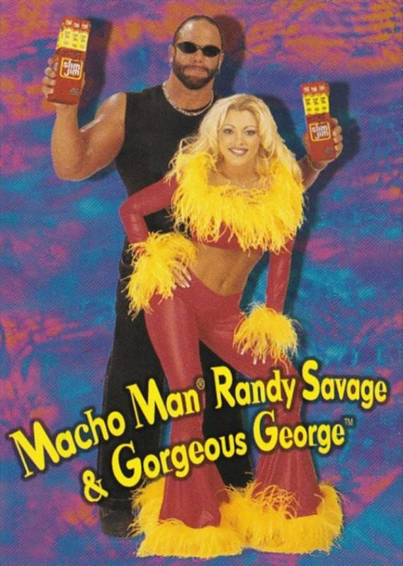 Advertising Slim Jim Macho Man Randy Savage & Gorgeous George
