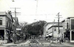 Real Photo, Atlantic Shore Line Railway, Main Street in Kennebunk, Maine