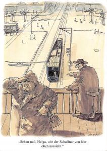 Achim Greser Caricatura Quote Schau mal, Helga, wie der Schaffner Tram