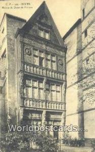 Rouen, France, Carte, Postcard Maison de Diane de Poitiers  Maison de Diane d...