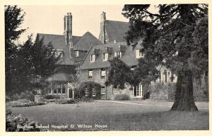 Bloxham School Hospital & Wilson House, with Greetings,,,