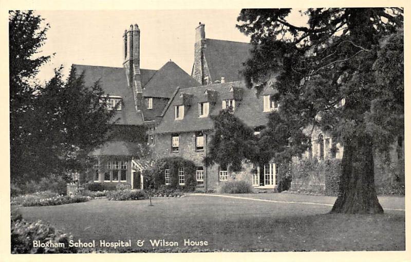 Bloxham School Hospital & Wilson House, with Greetings,,,