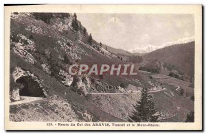 Old Postcard Route Du Col Des Aravis Tunnel and Mont Blanc