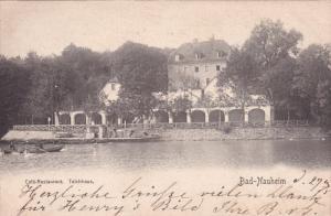 BAD NAUHEIM, Hesse, Germany, PU-1903; Cafe Restaurant, Teichhaus