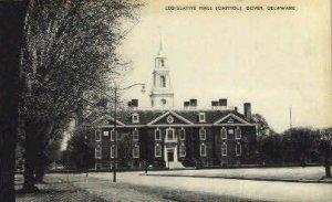 Legistlative Hall - Dover, Delaware DE