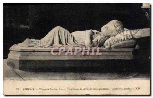 Old Postcard Dreux Chapelle Saint Louis Tomb of Miss de Montpensier
