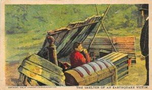 San Francisco California 1906 Disaster Postcard Shelter Of An Earthquake Victim