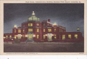 Kentucky Louisville Night Scene Administration Building Bowman Field Airport ...