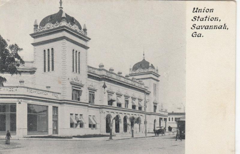 SAVANNAH, Georgia , 1900-10s ; Union Station