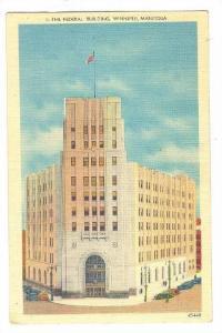 The Federal Building, Winnipeg, Manitoba, Canada, PU-1940