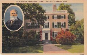 Home Of James Russell Lowell Built 1767 Cambridge Massachusetts