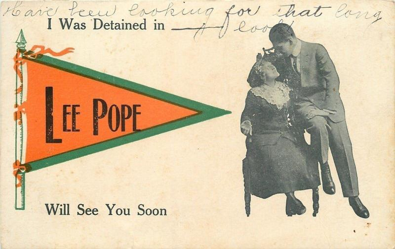Lee Pope Georgia~I Was Detained Here, Will See You Soon~Pennant Romance c1915