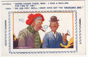 P713 scotch comic; grand cigars these mon; i paid a shilling etc to friend