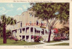 THE NEW ELMHURST HOTEL Geo. Kallemberg, Proprietor DAYTONA, FLA.