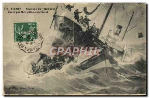 Postcard Fecamp Old Boat Sinking of Neil Jess save with Our Lady of Hi