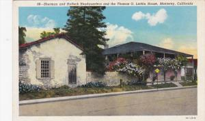Sherman And Halleck Headquarters And The Thomas O. Larkin House, MONTEREY, Ca...