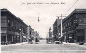 Park Hotel and Callender Street, Livingston, Montana
