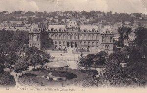 LE HAVRE, Seine Maritime, France, 1900-1910's; L'Hotel De Ville Et Le Jardin ...