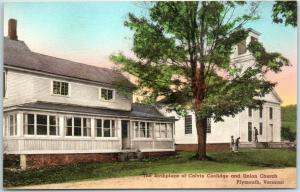 Plymouth, VT Postcard President Coolidge Birthplace / Union Church Hand-Colored