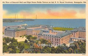 Bancroft Hall & High Power Radio Tower in Annapolis, Maryland