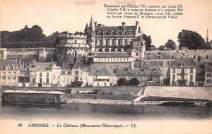 Amboise France Le Chateau, Monument Historique Amboise Le Chateau, Monument H...