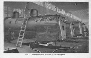 Hanomag Factory, industry 17 Lokomotivkessel Wasserdruckprobe