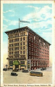 POSTCARD NEW  HOWARD HOTEL  BALTIMORE MD TROLLEY CARS AUTOMOBILE