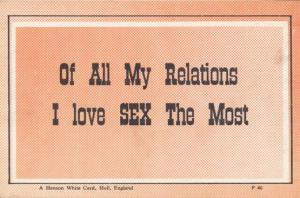 Of All My Relations I LOVE SEX THE MOST Unique Nympho Rare Motto Postcard