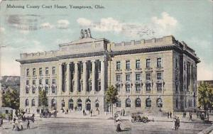 Ohio Youngstown Mahoning County Court House 1910