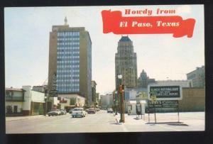 HOWDY FROM EL PASO TEXAS 1950's CARS STREET SCENE VINTAGE POSTCARD