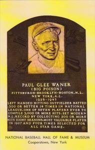 Paul Glee Waner National Baseball Hall Of Fame & Museum  Cooperstown New York