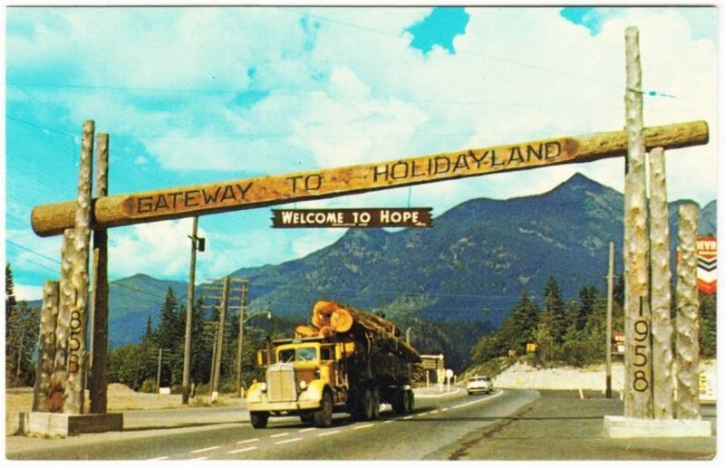 Logging Truck and Welcome Sign Hope BC 1960 Vintage Postcard