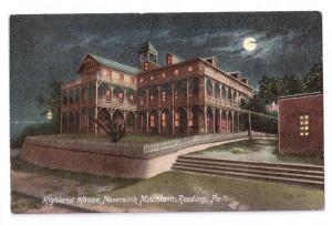 Reading PA Highland House Hotel Night Neversink Mt. Postcard