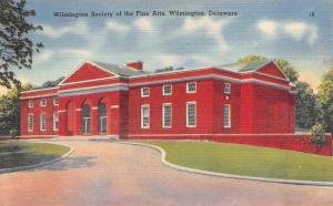 DE, Delaware   WILMINGTON SOCIETY OF THE FINE ARTS    c1940's Linen Postcard