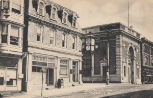 PHOENIXVILLE, Pennsylvania, 1900-10s ; Banks