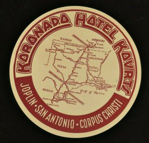Koronado Hotel Kovrts Luggage Label Missouri & Texas