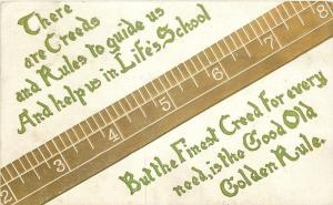 The Good Old Golden Rule~Finest Creed~Help For Life's School~Gold Ruler~Emboss