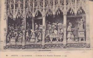 France Amiens La Cathedrale L'Ancien et le Nouveau Testament