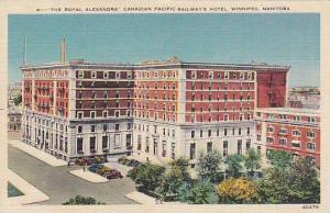 The Royal Alexandra, Canadian Pacific Railway's Hotel,  Winnipeg, Manitoba,...