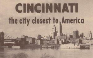 CINCINNATI , Ohio, 1900-10s ; The City Closest to America
