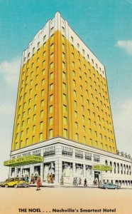 NASHVILLE, Tennessee, 1940-60s; The Noel... Nashville's Smartest Hotel