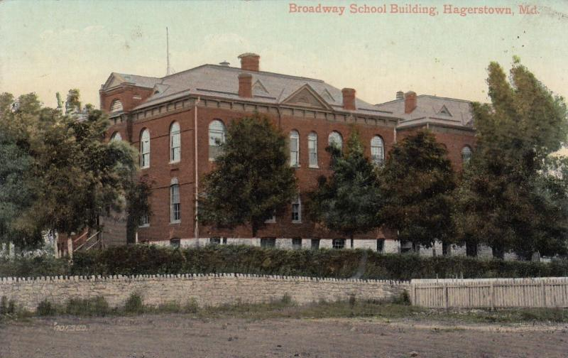 HAGERSTOWN, Maryland, PU-1909; Broadway School Building