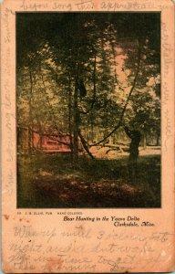 Vtg 1912 Postcard Bear Hunting in the Yazoo Delta - Clarksdale Mississippi