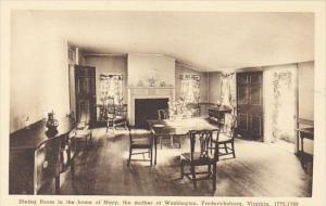 Dining Room In The Home Of Marry The Mother Of Washington Fredericksburg Virg...