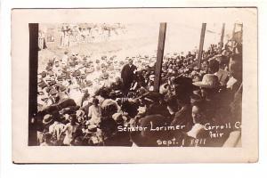 Real Photo, Senator Lorimer at Carroll County Fair, Illinois Messsage on Back...