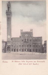SIENA , Italy , 1901-07 ; Il Palazzo della Signoria oza Comunale